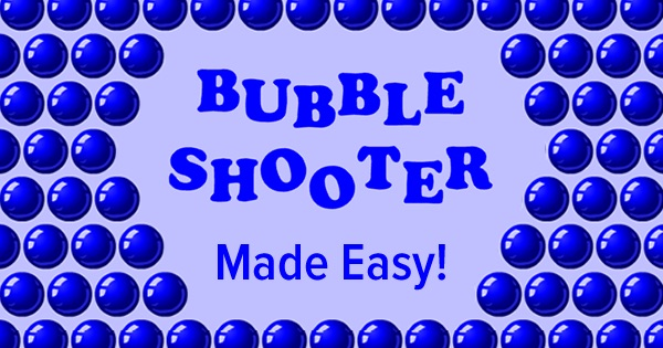 Bubble Shooter Made Easy